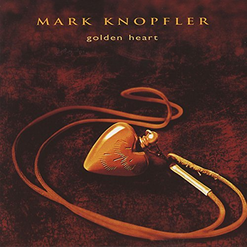 Mark Knopfler Golden Heart Import Gbr