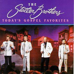 Statler Brothers Today's Gospel Favorites