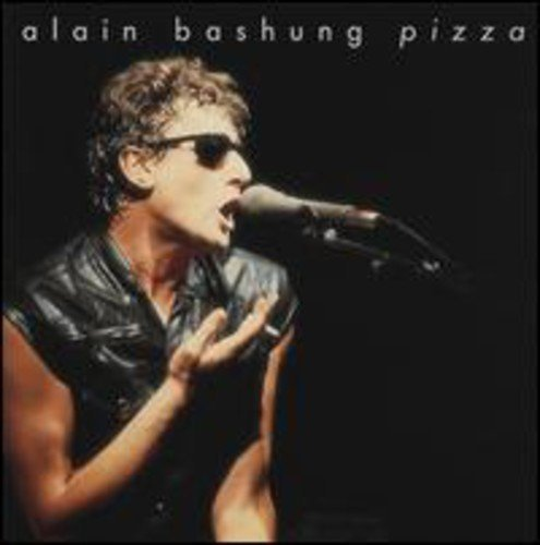 Alain Bashung Pizza Import Eu