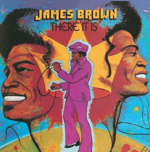 James Brown There It Is