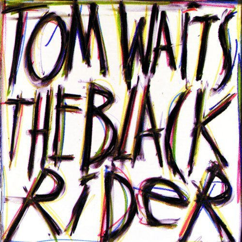 Tom Waits Black Rider
