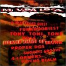 Mi Vida Loca Soundtrack Tony! Toni! Tone! Los Lobos Lighter Shade Of Brown Boss