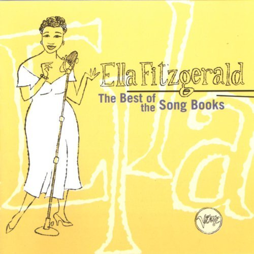 Ella Fitzgerald Best Of Song Book Sessions