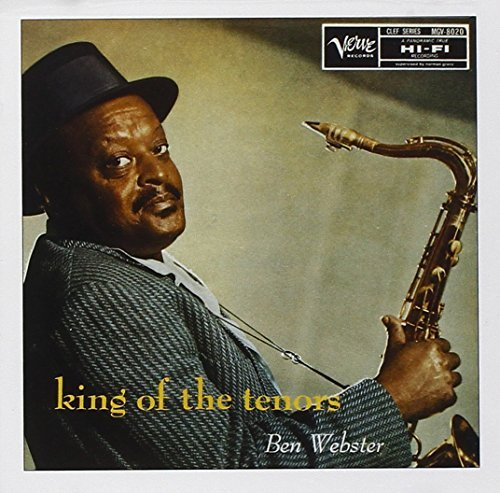 Ben Webster King Of The Tenors