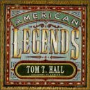Tom T. Hall American Legends Country Class