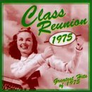 Class Reunion '75 Greatest Hits Of 1975 Ten Cc Ohio Players White Post Class Reunion '75