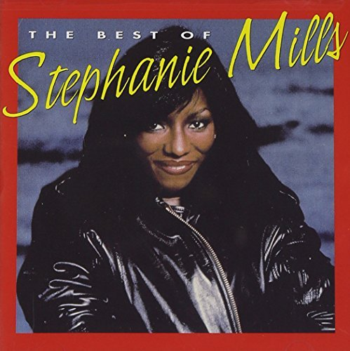 Stephanie Mills Best Of Stephanie Mills