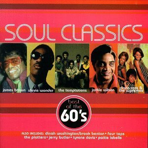 Soul Classics Soul Classics The 60's Brown Wonder Temptations Soul Classics