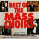 Mass Choirs Best Of Mass Choirs L.A. Mass Chicago Mass