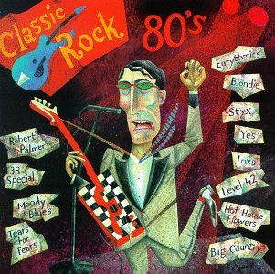 Classic Rock Classic Rock The 80's Palmer 38 Special Moody Blues Classic Rock