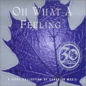 Oh What A Feeling Vol. 2 Vital Collection Of C