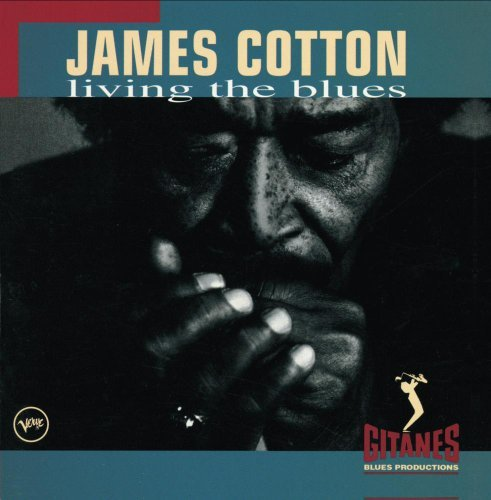 Cotton James Living The Blues