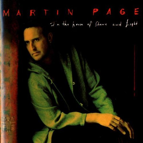Martin Page In The House Of Stone & Light
