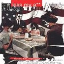 Kiss My Ass Classis Kiss Re Kiss My Ass Classic Kiss Regro Explicit Version Kravitz Brooks Anthrax Extreme