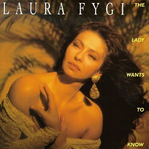 Laura Fygi Lady Wants To Know