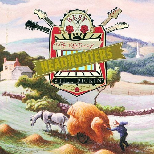 Kentucky Headhunters Best Of Still Pickin'
