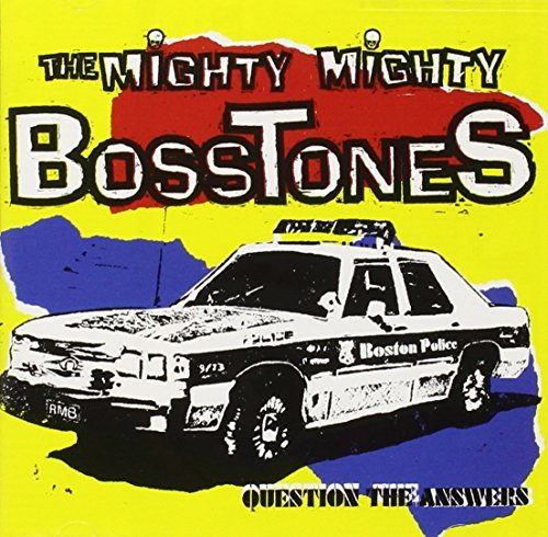 Mighty Mighty Bosstones Question The Answers