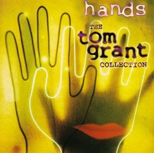 Tom Grant Hands Tom Grant Collection