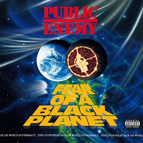 Public Enemy Fear Of A Black Planet Explicit Version