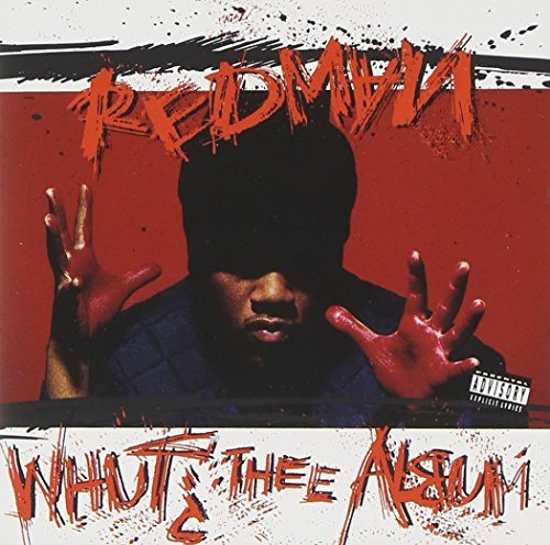 Redman Whut? Thee Album Explicit Version