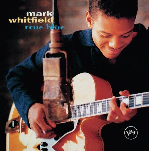 Mark Whitfield True Blue