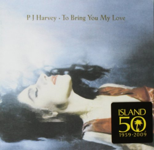 P.J. Harvey To Bring You My Love