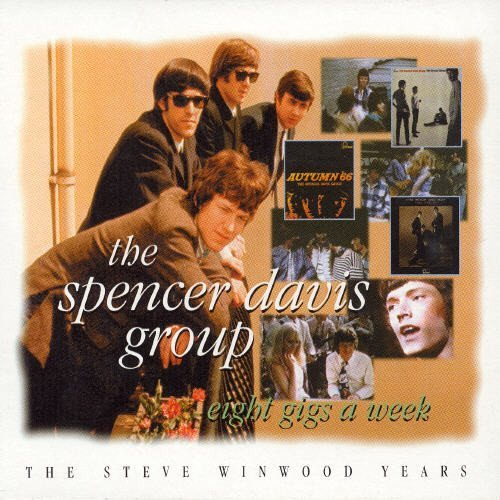 Spencer Group Davis Eight Gigs A Week Import Gbr