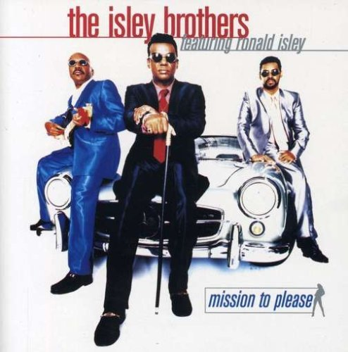 Isley Brothers Mission To Please