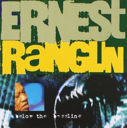 Ranglin Ernest Below The Bassline