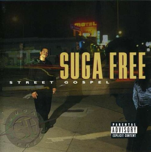 Suga Free Street Gospel Explicit Version