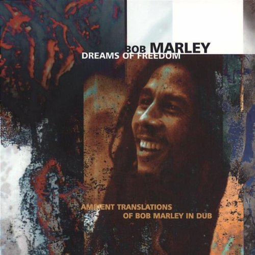 Bob Marley Dreams Of Freedom