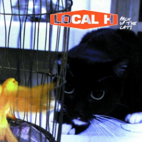 Local H Pack Up The Cats Explicit