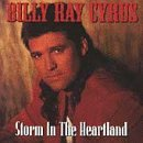 Cyrus Billy Ray Storm In The Heartland