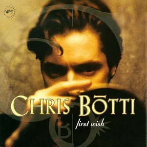 Chris Botti First Wish