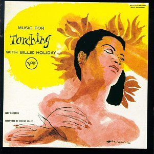 Billie Holiday Music For Torching Story Vol 5