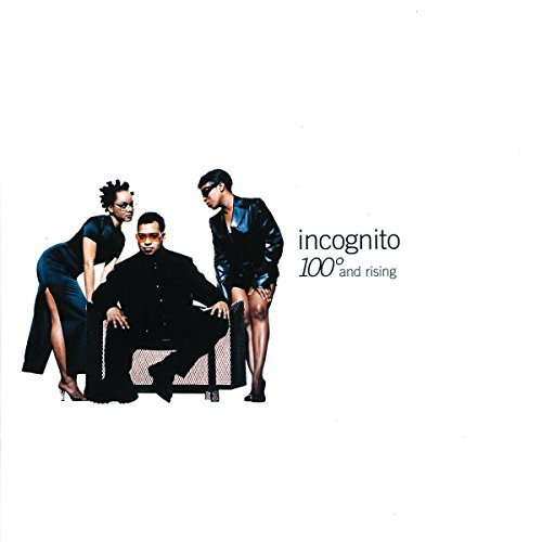 Incognito 100 Degrees & Rising
