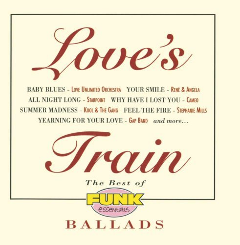 Love's Train Best Of Funk Essentials Ballad Love Unlimited Orchestra Cameo Dells Four Tops Ohio Players