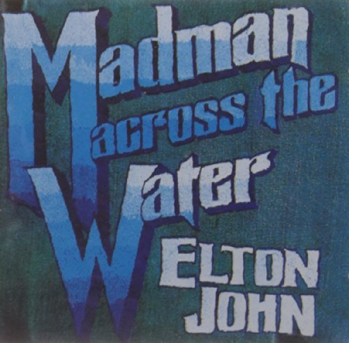 Elton John Madman Across The Water