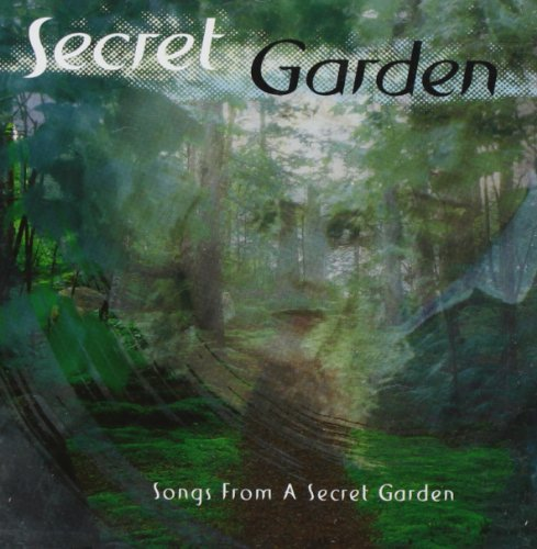 Secret Garden Songs From A Secret Garden Songs From A Secret Garden