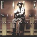 Hank Williams Sr. Vol. 1 Hits Incl. 3 Additional Tracks