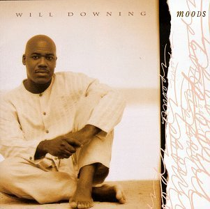 Will Downing Moods