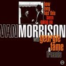 Van Morrison How Long Has This Been Going O Feat. Fame Ross Aspland Barker Dankworth Salmins Skidmore