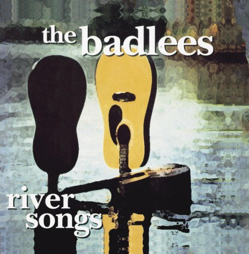 Badlees River Songs