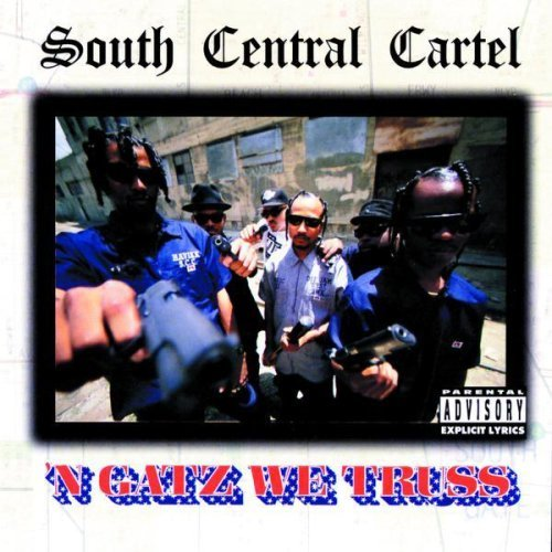 South Central Cartel 'n Gatz We Truss Explicit Version