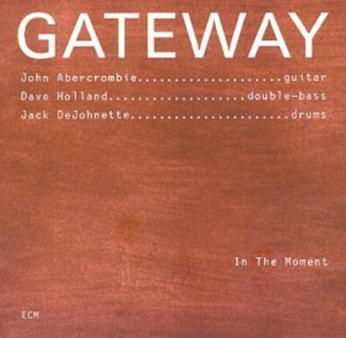 Gateway In The Moment
