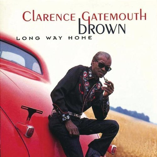 Clarence 'gatemouth' Brown Long Way Home
