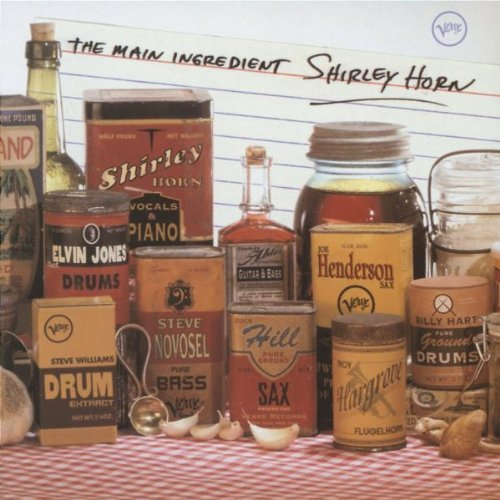 Shirley Horn Main Ingredient