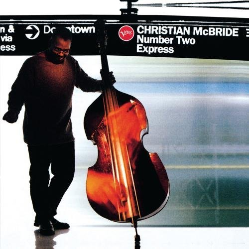Christian Mcbride Number Two Express