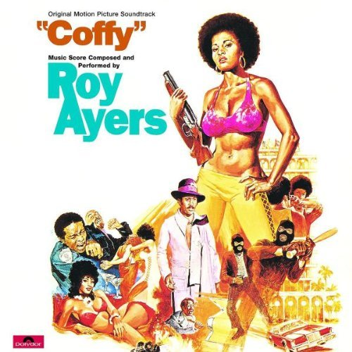 Roy Ayers Coffy Music By Roy Ayers