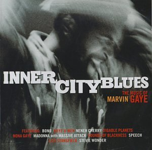 Inner City Blues Music Of Marvin Gaye Inner Cit Sounds Of Blackness Wonder Boyz Ii Men Cherry Stansfield